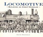LOCOMOTIVE by David Weitzman