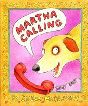 MARTHA CALLING by Susan Meddaugh