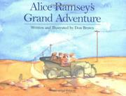 ALICE RAMSEY'S GRAND ADVENTURE by Don Brown