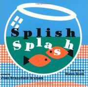 SPLISH SPLASH by Joan Bransfield Graham