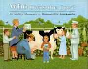 WHO OWNS THE COW? by Andrew Clements