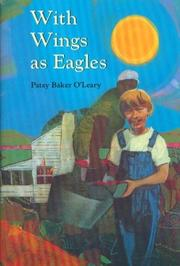 WITH WINGS AS EAGLES by Patsy Baker O'Leary
