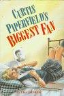 CURTIS PIPERFIELD'S BIGGEST FAN by Lisa Fiedler