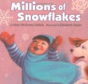 MILLIONS OF SNOWFLAKES by Mary McKenna Siddals