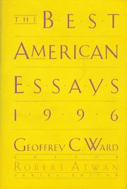 THE BEST AMERICAN ESSAYS 1996 by Geoffrey C. Ward