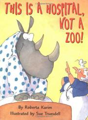 Book Cover for THIS IS A HOSPITAL, NOT A ZOO!