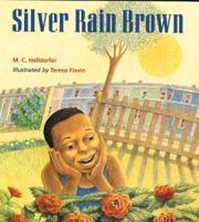 SILVER RAIN BROWN by M.C. Helldorfer