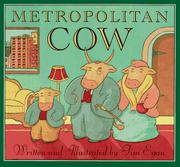 METROPOLITAN COW by Tim Egan