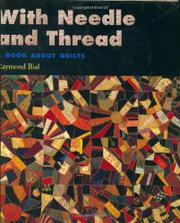 WITH NEEDLE AND THREAD by Raymond Bial
