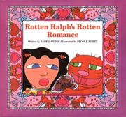 ROTTEN RALPH'S ROTTEN ROMANCE by Jack Gantos