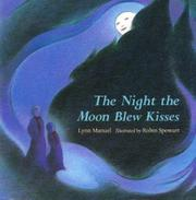 Cover art for THE NIGHT THE MOON BLEW KISSES