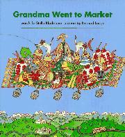 GRANDMA WENT TO MARKET by Stella Blackstone