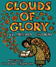 CLOUDS OF GLORY by Miriam Chaikin