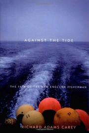 AGAINST THE TIDE by Richard Adams Carey