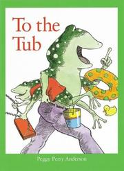 TO THE TUB by Peggy Perry Anderson