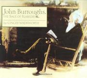 Book Cover for JOHN BURROUGHS, THE SAGE OF SLABSIDES