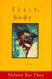 FIRST, BODY by Melanie Rae Thon