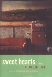 SWEET HEARTS by Melanie Rae Thon