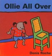 OLLIE ALL OVER by Denis Roche