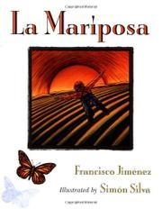 LA MARIPOSA by Francisco Jiménez