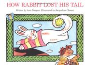 Cover art for HOW RABBIT LOST HIS TAIL