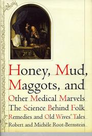 Cover art for HONEY, MUD, MAGGOTS, AND OTHER MEDICAL MARVELS
