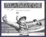 GLADIATOR by Richard Watkins