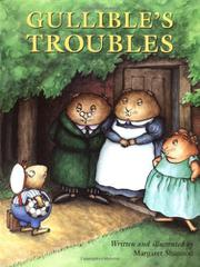 GULLIBLE'S TROUBLES by Margaret Shannon