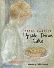 UPSIDE-DOWN CAKE by Carol Carrick
