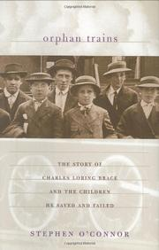ORPHAN TRAINS by Stephen O'Connor