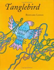 TANGLEBIRD by Bernard Lodge