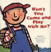 WON'T YOU COME AND PLAY WITH ME? by Mary Lee Donovan