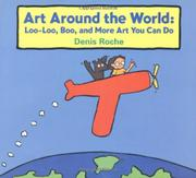 ART AROUND THE WORLD by Denis Roche