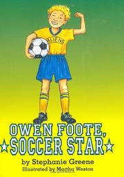 OWEN FOOTE, SOCCER STAR by Stephanie Greene