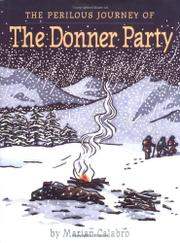 Cover art for THE PERILOUS JOURNEY OF THE DONNER PARTY