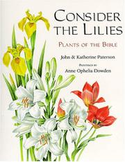 CONSIDER THE LILIES by John Paterson