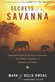 SECRETS OF THE SAVANNA by Mark Owens