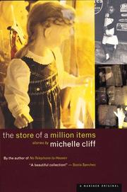 THE STORE OF A MILLION ITEMS by Michelle Cliff