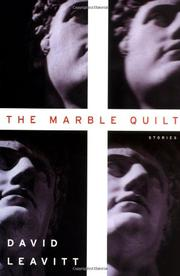 THE MARBLE QUILT by David Leavitt