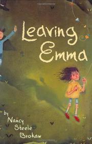 LEAVING EMMA by Nancy Steele Brokaw