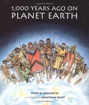 1,000 YEARS AGO ON PLANET EARTH by Sneed B. Collard III