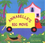 ANNABELLE'S BIG MOVE by Carla Golembe