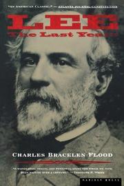 LEE: The Last Years by Charles Bracelen Flood