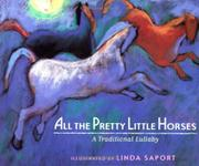 ALL THE PRETTY LITTLE HORSES by Linda Saport