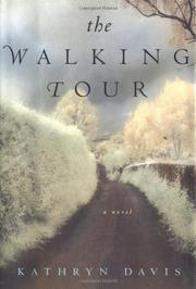 THE WALKING TOUR by Kathryn Davis