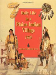 DAILY LIFE IN A PLAINS INDIAN VILLAGE, 1868 by Michael Bad Hand Terry