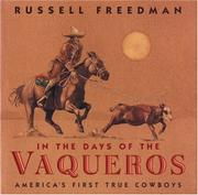 IN THE DAYS OF THE VAQUEROS by Russell Freedman