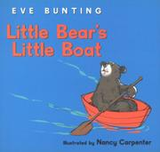 LITTLE BEAR'S LITTLE BOAT by Eve Bunting