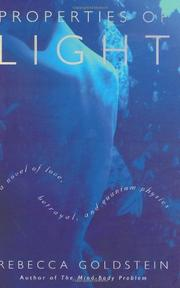 PROPERTIES OF LIGHT by Rebecca Goldstein