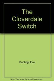 THE CLOVERDALE SWITCH by Eve Bunting